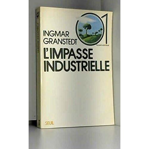 L'Impasse industrielle