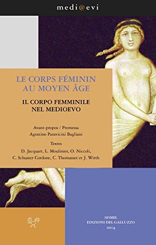 Le corps fminin au Moyen Age / Il corpo femminile nel Medioevo