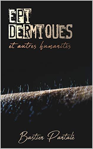 Couverture du livre Épidermiques et autres humanités