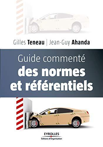 Guide commenté des normes et référentiels (Performance) par Jean-Guy Ahanda