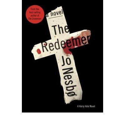 [(The Redeemer)] [by: Jo Nesbo]