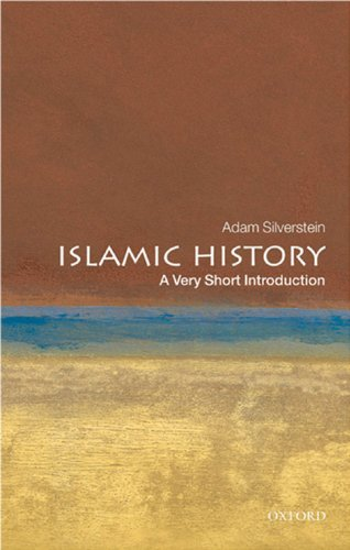Islamic History: A Very Short Introduction (Very Short Introductions) (English Edition) por Adam J. Silverstein