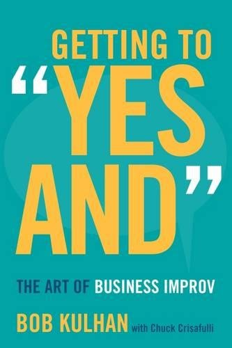 Descargar PDF Getting to Yes And The Art of Business Improv por