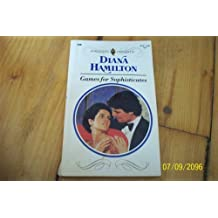 Games For Sophisticates by Diana Hamilton (1993-03-01)