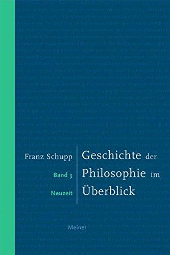 Geschichte der Philosophie im Überblick. Band 3. Neuzeit