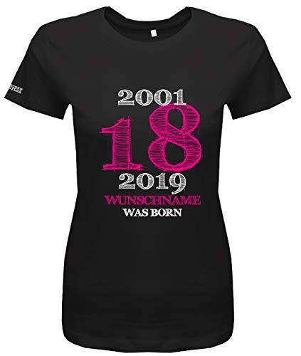 Shirt 18 (Jayess 18 Geburtstag - 2001-2019 Wunschname was Born - Geschenk zum 18. Mädchen Shirt - in Schwarz Gr. S)