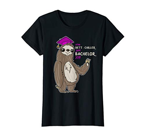 Damen Bachelor 2019 T-Shirt Abschluss Frauen Geschenk Bettchiller -