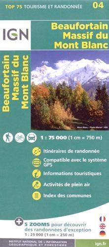 Top75004 Beaufortain/Massif du Mont Blanc 1/75.000