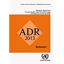 European Agreement Concerning the International Carriage of Dangerous Goods by Road (Adr) (Russian Language): Applicable as from 1 January 2013 2 V Se