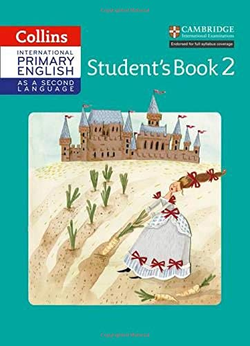 International Primary English as a Second Language Student's Book Stage 2 (Collins Cambridge International Primary English as a Second Language)