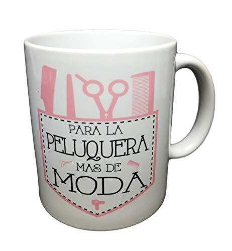 Taza FRASEPARA LA Peluquera MAS DE Moda Regalo para Peluquera.Taza Original