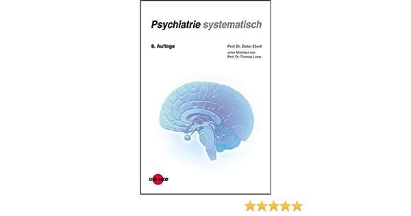 Psychiatrie systematisch (Klinische Lehrbuchreihe): Amazon.de ...