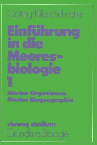 Vieweg Studium, Nr.44, Einführung in die Meeresbiologie (vieweg studium; Grundkurs Biologie, Band 44)