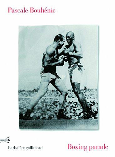 Boxing parade par Pascale Bouhénic