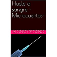 Huele a sangre  -Microcuentos-