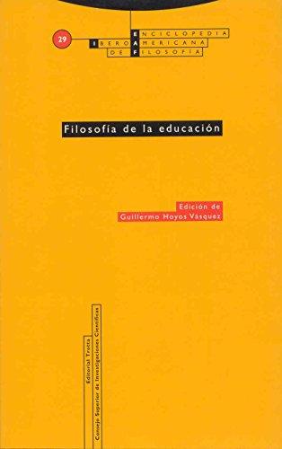 Filosofía de la educación: Vol. 29 (Enciclopedia iberoamericana de Filosofía)