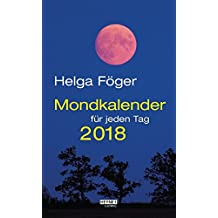 Mondkalender für jeden Tag 2018: Abreißkalender