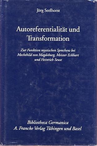 Autoreferentialität und Transformation (Bibliotheca Germanica)