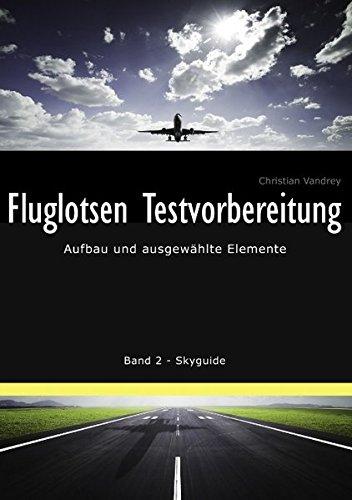 Fluglotsen Testvorbereitung: Aufbau und ausgewählte Elemente, Band 2 Skyguide