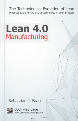 PDF Download Lean Manufacturing 4 0: The Technological Evolution of