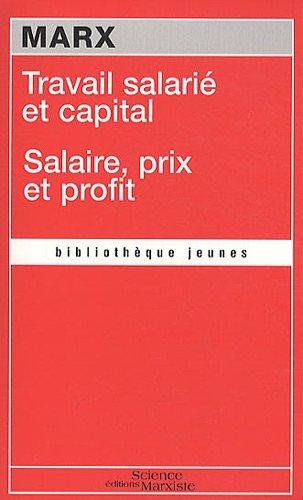 Travail salarié et capital : Suivi de Salaire, prix et profit