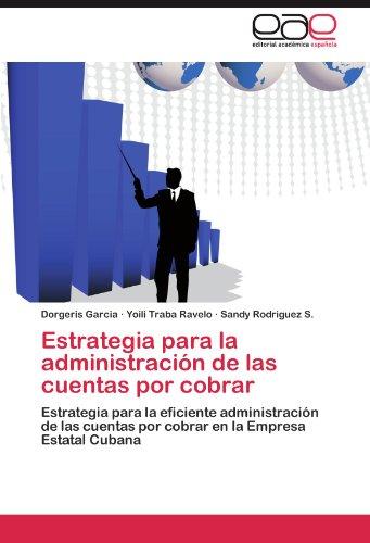 Estrategia para la administración de las cuentas por cobrar por Garcia Dorgeris