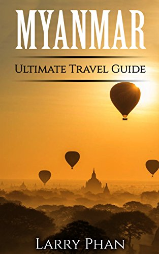 Myanmar: Ultimate Pocket Travel Guide to the Best Rising Destination. All you need to know to get the best experience for your travel to Myanmar (Burma). ... Myanmar Travel Guide (English Edition)