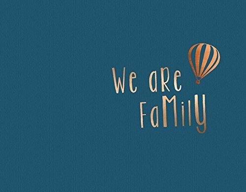 We are Family: Ein Erinnerungsalbum (Andenken Jugendliche)
