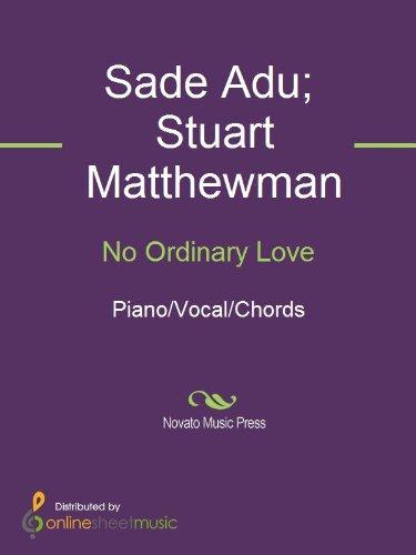 No Ordinary Love Ebook Sade Sade Adu Stuart Matthewman Amazon