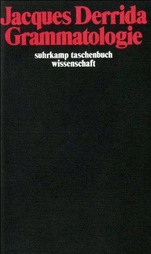 Grammatologie (suhrkamp taschenbuch wissenschaft)