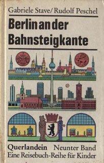 Berlin an der Bahnsteigkante