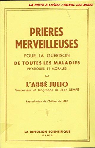 Les prières merveilleuses de l'abbé Julio