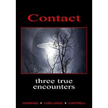 Contact, Three True Encounters (English Edition)