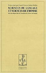Sciences du langage et sciences de l'homme : Actes du colloque 2005 de l'Association des Sciences du Langage