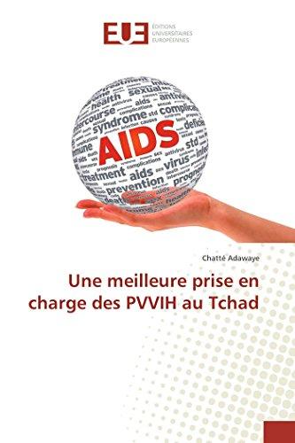 Une meilleure prise en charge des PVVIH au Tchad