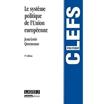 Le Système politique de l'Union européenne, 9ème Ed.