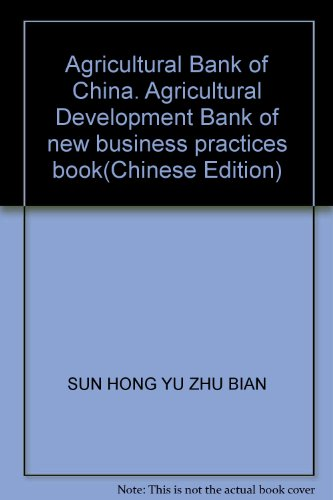 agricultural-bank-of-china-agricultural-development-bank-of-new-business-practices-bookchinese-editi