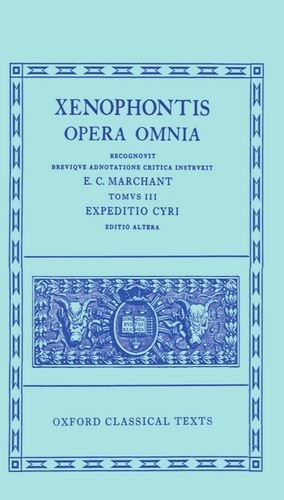 Xenophon III. Expeditio Cyri (Anabasis): Bk.3 (Oxford Classical Texts)