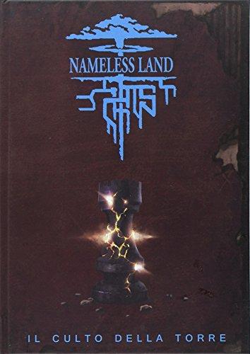 Nameless land. Il culto della torre