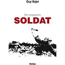 """Der vergessene Soldat: Originaltitel """"Le Soldat oublié"""", Übersetzung aus dem Französischen"""