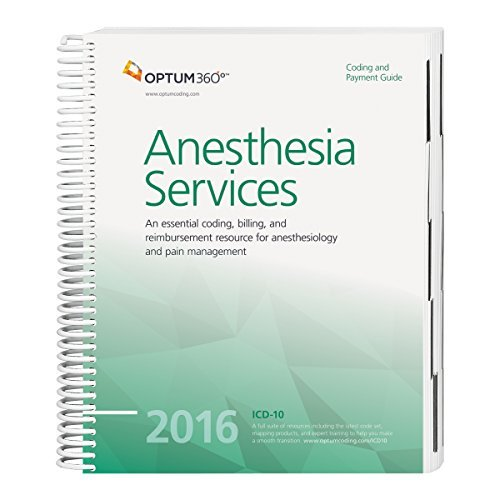 Coding and Payment Guide for Anesthesia Services - 2016 by Optum360 (2015-12-21)