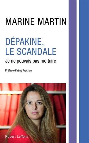 Dépakine, le scandale : Je ne pouvais pas me taire par From Robert Laffont