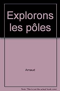 """Afficher """"Explorons les pôles"""""""