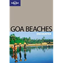 Goa Beaches (Lonely Planet Encounter Guides)