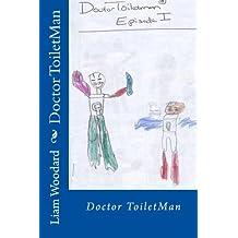 Doctor Toiletman: Meets Toiletboy (Episode, Band 1)