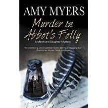 Murder in Abbot's Folly (Marsh and Daughter Mysteries Book 8)