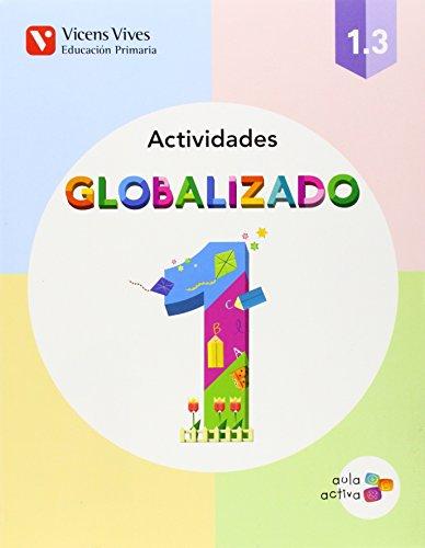 Globalizado 1. Actividades 3. Aula Activa - 9788468220451 por Rafael Conrado Ruiz Espino