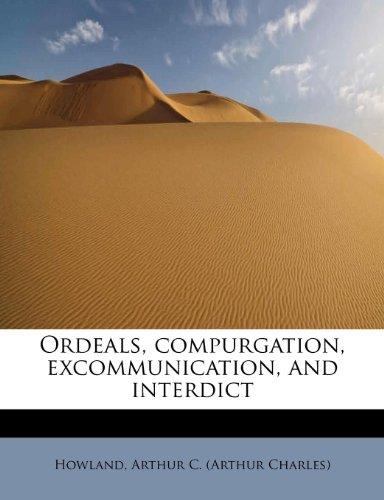 Ordeals, compurgation, excommunication, and interdict