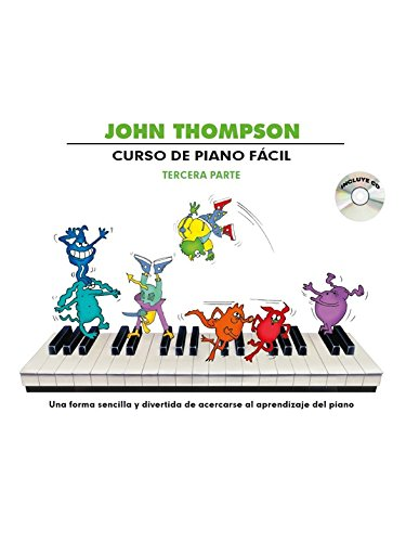John Thompson: Curso de Piano Facil Tercera Parte