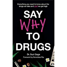 Gage, S: Say Why to Drugs